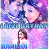 Lafz E Bayan Full Audio From Movie Barkha