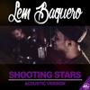 Lem Baquero - Shooting Stars (Acoustic Version)