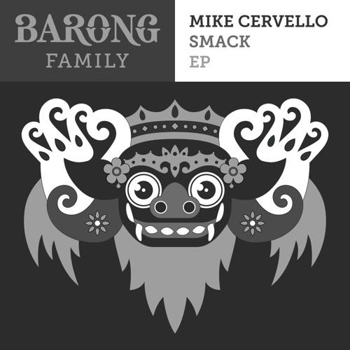 Mike Cervello & Cesqeaux - SMACK! (OUT NOW) [FREE DOWNLOAD]