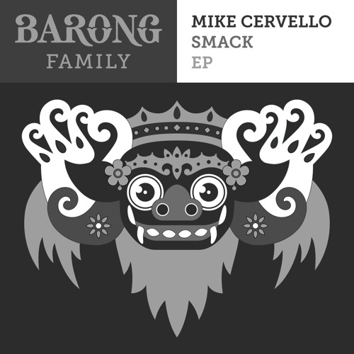 Mike Cervello - Smack EP (OUT NOW) [FREE DOWNLOAD]