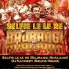 Selfie Lele Re (Bajrangi Bhaijaan)- Dj Navneet - Selfie Remix