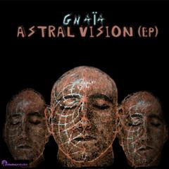GNAIA - Gurû (Live extract)Astral Vison Ep