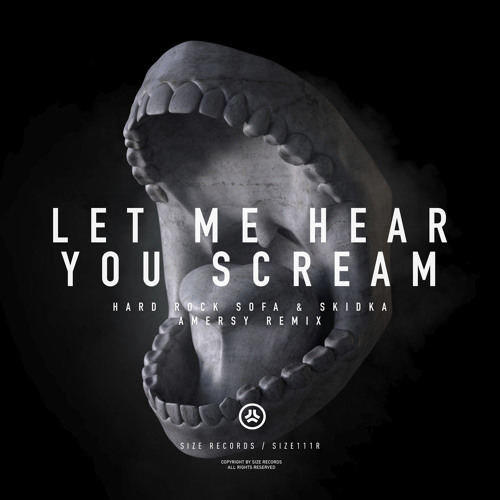 Free download: Hard Rock Sofa, Skidka - Let Me Hear You Scream (Amersy Remix)