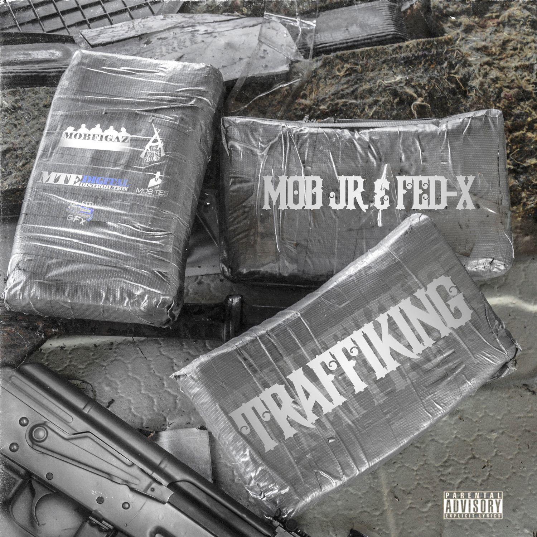 Mob Jr. & Fed-X ft. Rydah J. Klyde - Trafficking [Thizzler.com Exclusive]