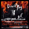 Madonna - Devil Pray (BrandonUK Vs Haris C 'Universal Prayers' Mashup)Buy For Free HQ Download