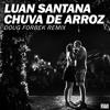 Luan Santana - Chuva De Arroz (Doug Forbek Remix)[FREE DOWNLOAD]]