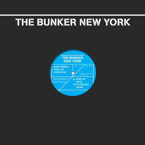 Mark Verbos - Walk The Distance EP (The Bunker New York 013) preview clips