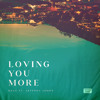 Loving You More (feat. Jeffrey James)