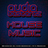 Audio Bastardz - House Music [FREE DOWNLOAD]