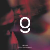 Grades - King (Basic Tape Remix)