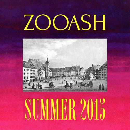 Zooash - Summer 2015