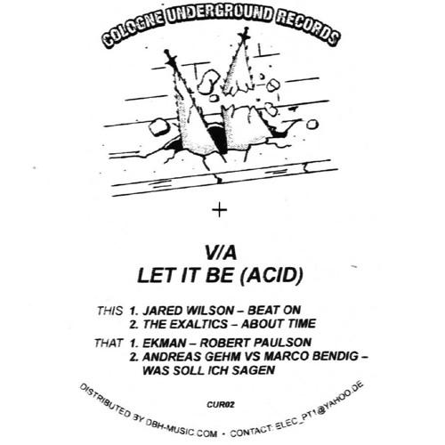 V/A - Let It Be (Acid) feat. Jared Wilson, The Exaltics, Ekman, Andreas Gehm vs Marco Bendig