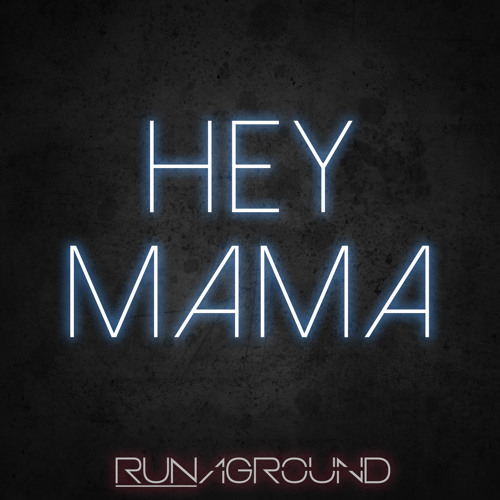 Hey Mama - Official David Guetta, Nicki Minaj, Bebe Rexha - Cover by RUNAGROUND