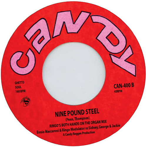 "Nine Pound Steel - Sidney George & Jackie - Ringo's Both Hands on the Organ Mix - 7"" mix"