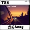 TSS - FOZZY (Prod. @iamcauses) 2015 [@gfozzy]