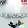 LEAN ON (IMRAN KHAN IMAGINARY) - DJ EM REMIX