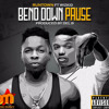 Runtown ft Wizkid - Bend Down Pause