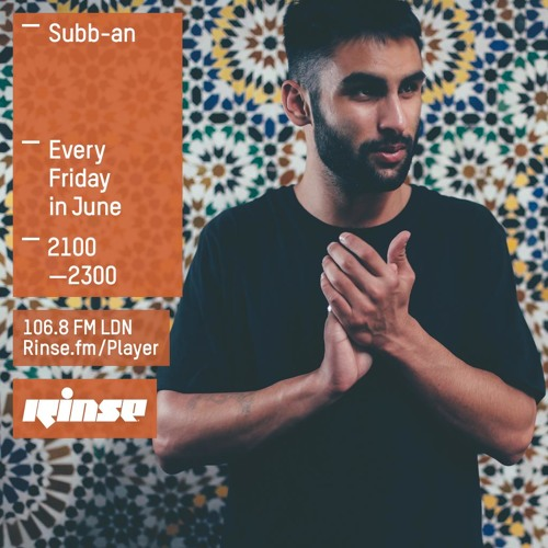 Rinse FM Podcast - Subb-an - 12th June 2015
