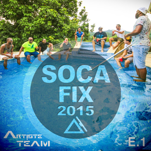 Soca Fix 2015 (Episode 1)