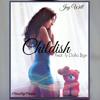 Jay William - Childish Behavior (feat. Ty Dolla $ign)