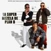 La Super Mezcla De Plan B (MIX) By DJ Lecz (Reggaeton)