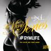 #GymLife -Trap, Twerk, Hip-Hop, R&B, Mashup - DJ XL - The Mini Series Episode.8