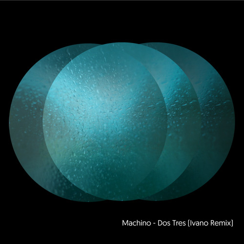 Machino - Dos Tres (Ivano Remix) Minigroove Records