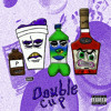 Double Cup By @Stackztootrill