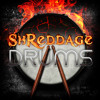 SHREDDAGE DRUMS: