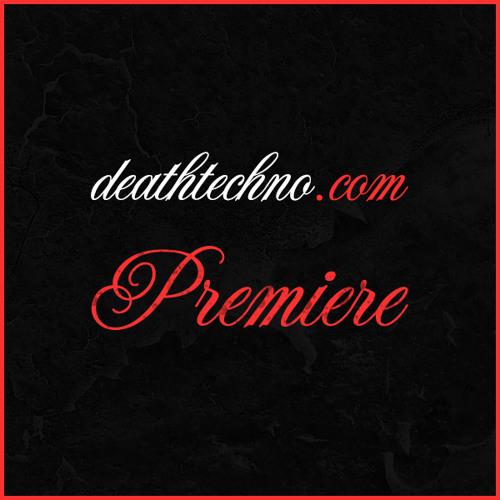 deathtechno.com - DT:Premiere