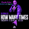 DJ Khaled - How Many Times (Chopped & Screwed By : Youngg Ellington)