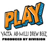 Division - Play Feat. Yatta, AB Milli, Drew Beez -[Prod. By Division]
