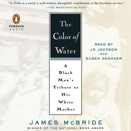 The Color of Water by James McBride, read by J.D. Jackson, Susan ...
