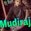 Jai Jai Mudiraj (punjabi Style Mix) - Dj Ram Mudiraj