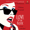 Love by the Book by Melissa Pimentel, read by Jayne Entwistle