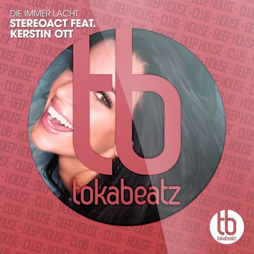 Stereoact Feat Kerstin Ott Die Immer Lacht Radio Cutmp3 By