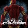 Batman VS. Homem De Ferro | Duelo de Titãs.mp3