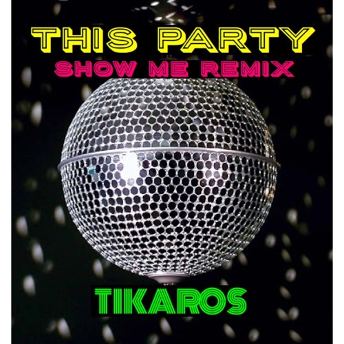 This Party..Show Me Refix Tikaros....@ Rudder Studio jp (free download)