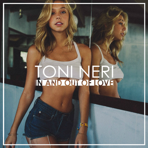 Toni Neri - In + Out Of Love (Original Mix)