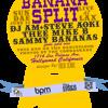 DJ AM - Live from Banana Split 6.15.08