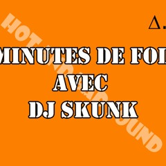 DJ SKUNK - 30MDF E04 (FINAL) - Edition PRESSION - 2015