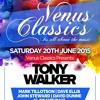 VENUS CLASSICS PODCAST 27 WITH TONY WALKER & DAVE ELLIS!