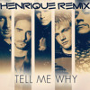 Backstreet Boys - Tell Me Why (Henrique Oliveira Remix)