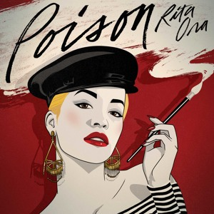 Poison (David Zowie Remix) by Rita Ora