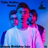Take Shelter Remix FOR Happy Birthday Juja