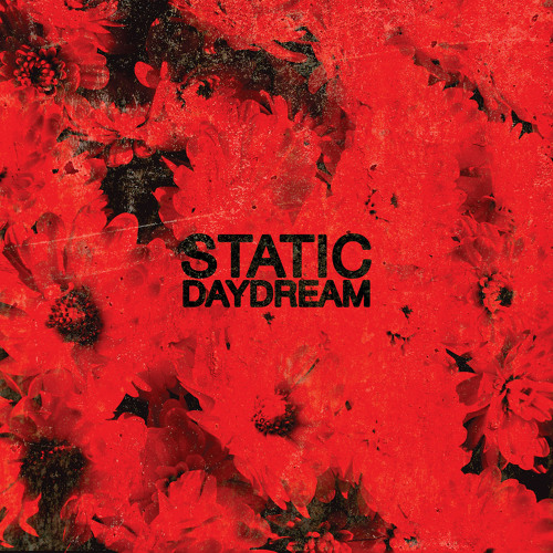 Static Daydream - Nowhere To Hide