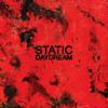 Static Daydream - Until You're Mine
