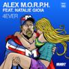 Alex M.O.R.P.H. - 4ever ft. Natalie Gioia