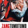 Zang Tumb Tumb