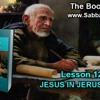Lesson 12 | Sabbath Afternoon | Jesus in Jerusalem | Sabbath School